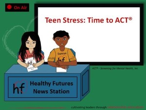 Image of slide from Teen Stress: Time to ACT lesson